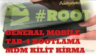 General Mobile E-Tab 4 ROOT Yapma ve MDM Kilidi Nasıl Kırılır! (FATİH-MEB)