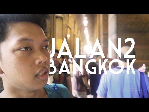 JALAN-JALAN BANGKOK