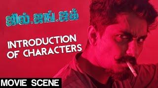 Jil Jung Juk - Introduction of Characters   Siddharth, Avinash , Sananth Reddy   Deeraj Vaidy
