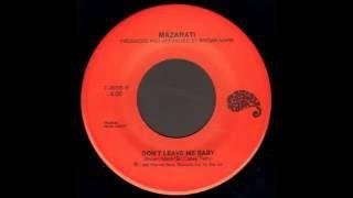 Mazarati - Don't Leave Me Baby (non LP track) (1986)