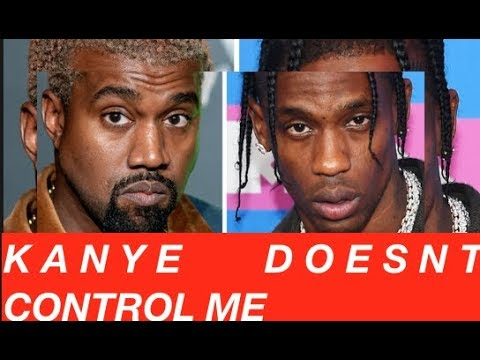 Travis Scott GOES AGAINST Kanye West Lets Him Know ITS Checks Over Stripes You Don't Control Me
