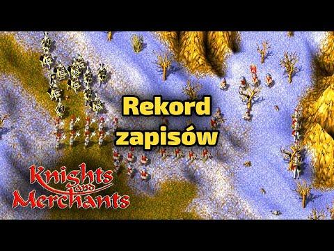 Rekord zapisów - Knights and Merchants - Misja 17 - Gra z dzieciństwa