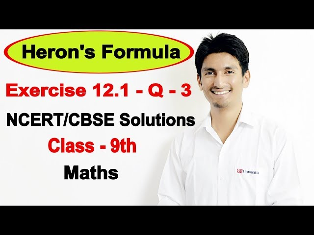 Chapter 12 Exercise 12.1 - Question 3 - Heron's Formula Class 9 Maths - NCERT Solutions
