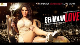 Beiimaan Love - Extended Trailer | Sunny Leone & Rajniesh Duggall | 14th October