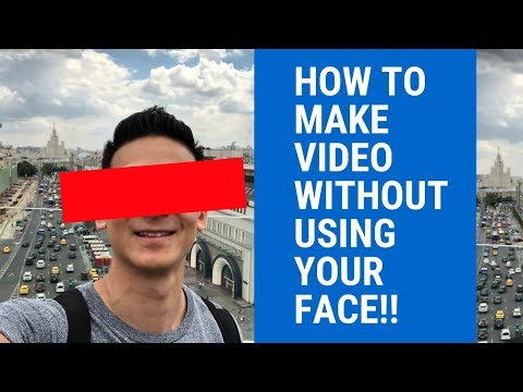 How To Make Videos Without Showing Face!! (A video alot of you have been waiting for...)
