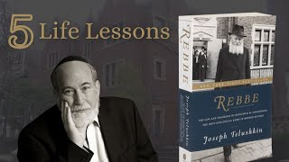 Joseph Telushkin: Lessons from the Rebbe - The Most Influential Rabbi in Modern History