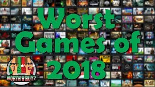 Worst Games of the Year 2018 - Worthabuy Rants