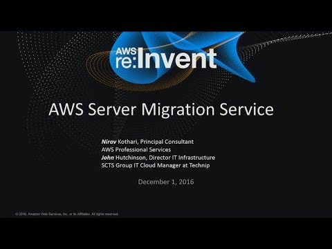 AWS re:Invent 2016: Simplify Cloud Migration with AWS Server Migration Service (ENT218)