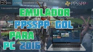 ✔Emulador ppsspp Gold para ( PC y JUEGOS ) 2016