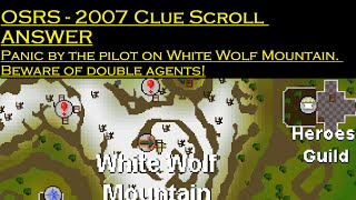 OSRS - Panic by the pilot on White Wolf Mountain. - HARD CLUE SCROLL