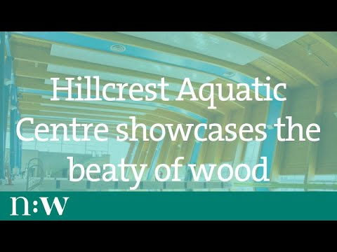 Bringing the Outside In - Hillcrest Aquatic Centre Showcases the Beauty of Wood
