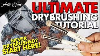 DRYBRUSHING: A COMPLETE GUIDE