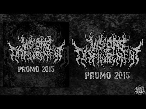 VISIONS OF DISFIGUREMENT [OFFICIAL PROMO STREAM] (2015) SW EXCLUSIVE