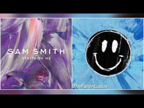 Stay With Me x Happier // Sam Smith x Ed Sheeran (TheFallenLupus Mashup)