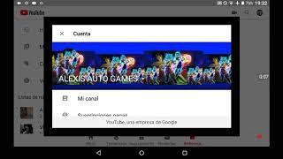 ALEXIS AUTO GAMES TUTORIAL COMO ACTIVAR PAGINA PRINCIPAL EN YOUTUBE SIGAN LOS PASOS