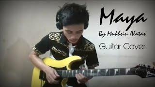 Maya - Mukhsin alatas Gitar cover melodi By Nurrahman