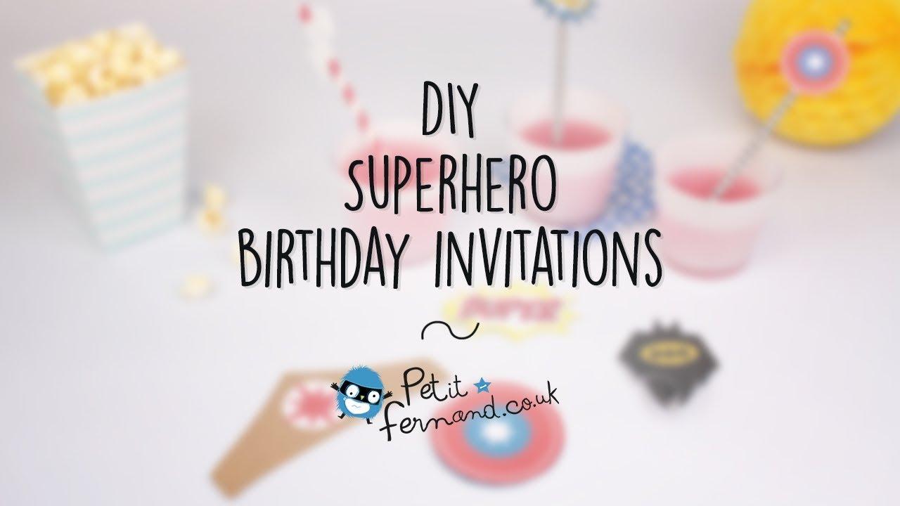 DIY Superhero Birthday Invitations L Petit Fernand