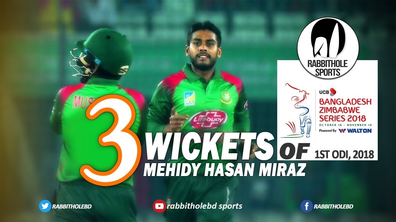 Mehidy Hasan Miraz's 3 Wickets Against Zimbabwe || 1st ODI || Zimbabwe tour of Bangladesh 2018