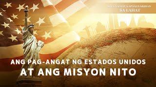 """""""Siya na May Kapangyarihan sa Lahat"""" (Clip 14/15) Ang Pag-angat ng Estados Unidos at ang Misyon Nito"""