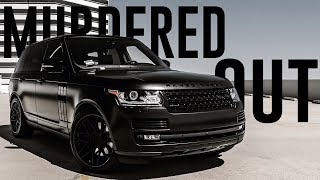 MURDERED OUT RANGE ROVER // NEW PROJECTS