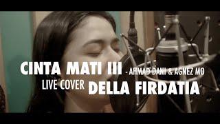 Cinta Mati Agnez Mo ft Ahmad Dani Live cover Della Firdatia