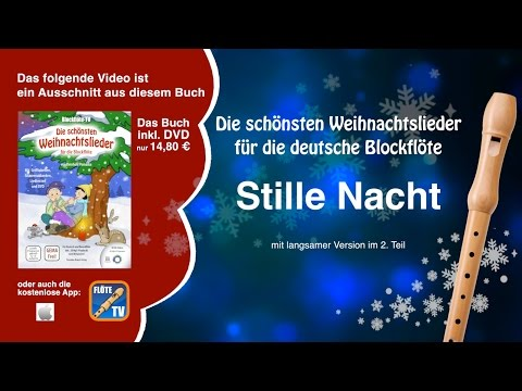 Kostenlose Deutsche Weihnachtslieder.Stille Nacht Heilige Nacht Deutsche Blockflöte
