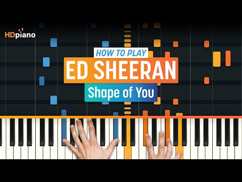 "How To Play ""Shape Of You"" By Ed Sheeran 