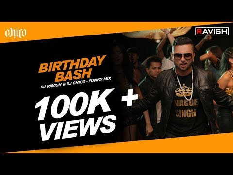 DJ Ravish & DJ Chico - Birthday Bash (Funky Mix)