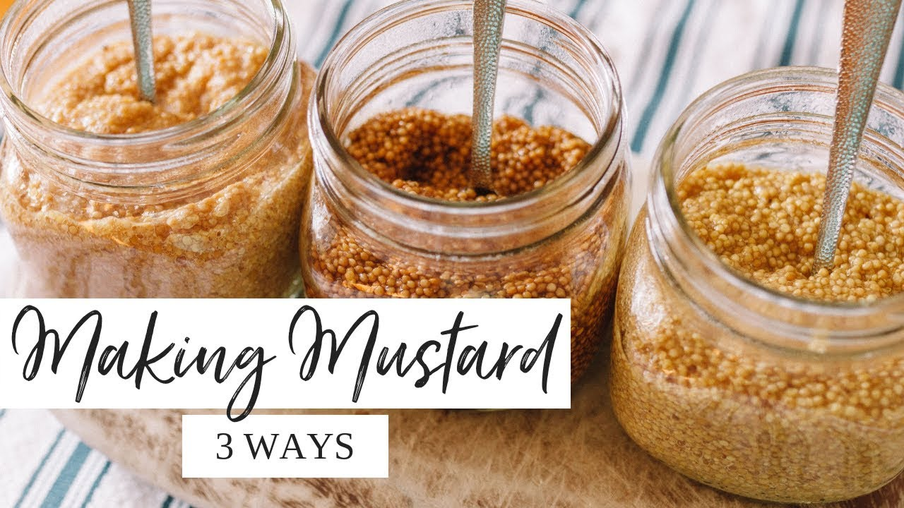 🌭 How to Make Homemade Mustard 🌭   EASY With Three Different Recipes