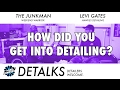 DETALKS - How Did You Get Into Detailing?