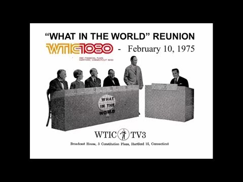 """""""What in the World"""" Reunion   1975   WTIC Hartford, CT   Channel 3 (WTIC-TV & WFSB) Quiz Show"""