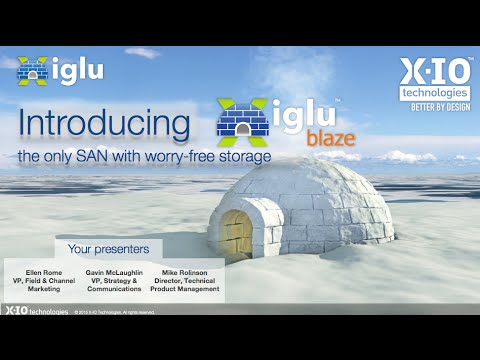 Webinar Introducing Iglu Blaze Worry Free San Storage