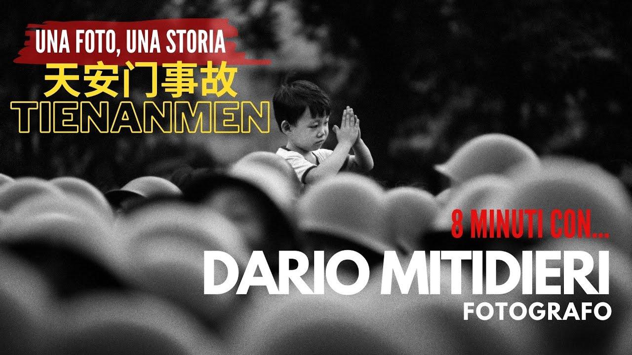 Il MASSACRO di piazza TIENANMEN, 8 minuti con DARIO MITIDIERI fotografo