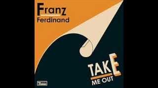 Franz Ferdinand - Take me Out (Instrumental)
