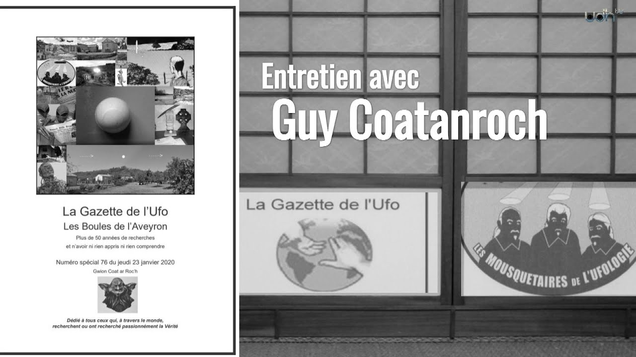 Ce que pense un ufologue - Guy Coatanroch