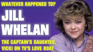 Whatever Happened to Jill Whelan - Vicki from The Love Boat