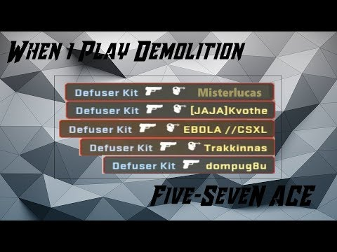 Five-SeveN Demolition ACE