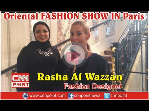 Interview with designer Rasha Al Wazzan at Oriental Fashion Week Paris