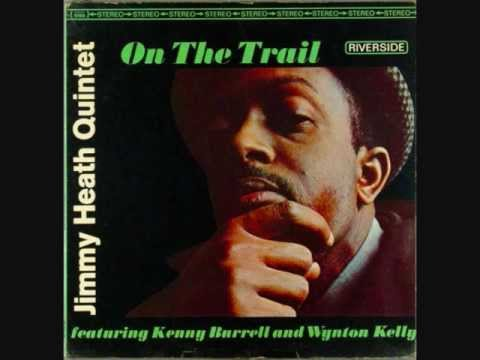 Jimmy Heath Quintet   On The Trail   02   Cloak And Dagger