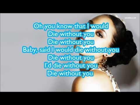 Alicia Keys - Die Without You (Lyrics)
