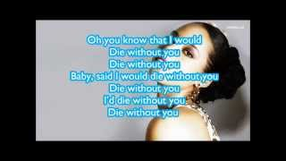 Alicia Keys - Die Without You (Lyrics)