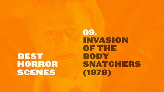 Best Horror Scenes: Invasion Of The Body Snatchers (1978)