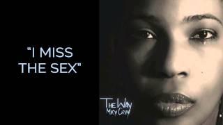 """""""I Miss The Sex"""" - Macy Gray"""