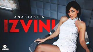 ANASTASIJA - IZVINI (OFFICIAL VIDEO)