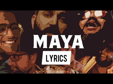 maya-maya-song-(lyrics)-  -chowraasta