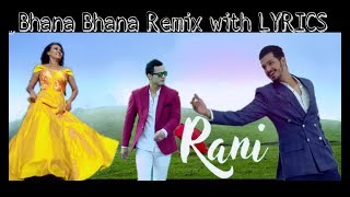Bhana Bhana Remix | LYRICS | Anoop B.Shahi, Malina Joshi, Saruk Tamrakar, Manish S. Shrestha