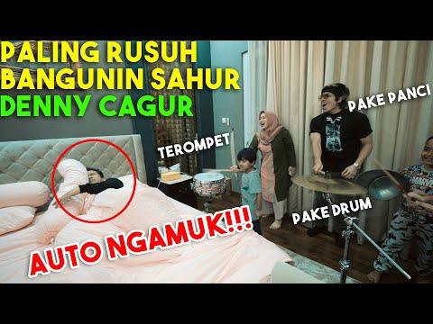 RUSUH! Bangunin SAHUR DENNY CAGUR AUTO NGAMUK!!