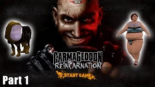 Carmageddon: Reincarnation - Part 1