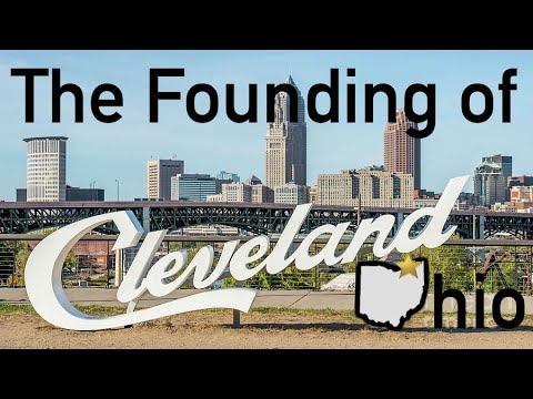 The Early History Of Cleveland, Ohio