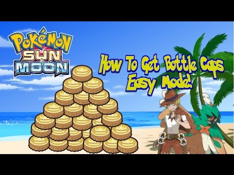 Pokemon Sun And Moon How To Get Bottle Caps Easy Mode You